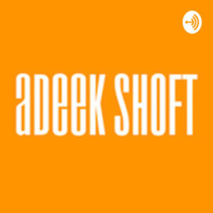 Read more about the article Adeek Shoft